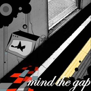 MIND THE GAP material freaks