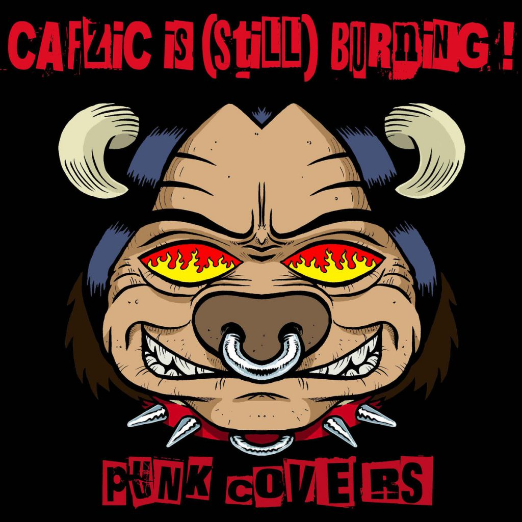 CAFZIC IS (STILL) BURNING – punk covers