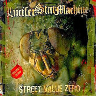 LUCIFER STAR MACHINE – street value zero