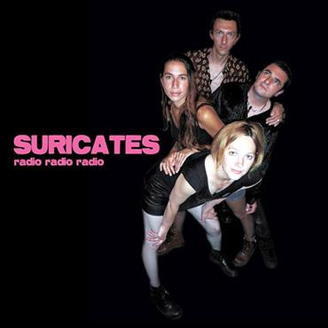 SURICATES – radio radio radio
