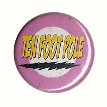TEN FOOT POLE – badge