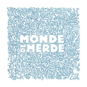 "Monde De Merde - The Mess 12"" LP"