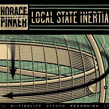 HORACE PINKER – local state inertia