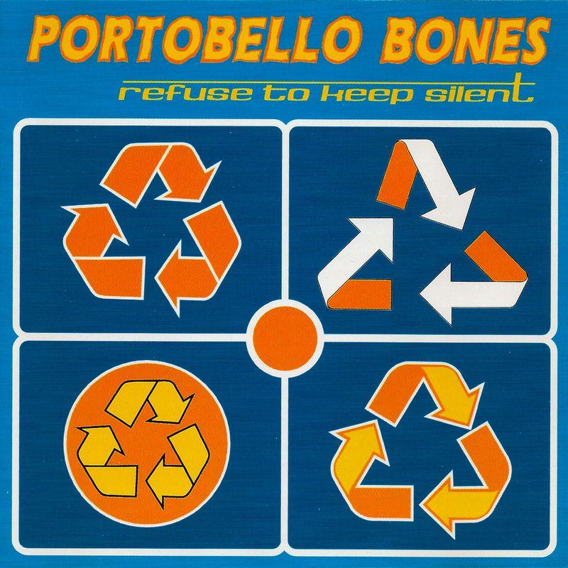 PORTOBELLO BONES – refuse to keep silent